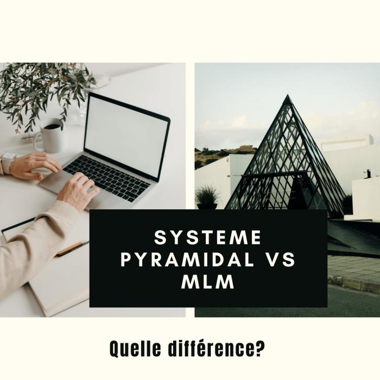 mlm vs systeme pyramidal